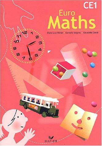 Euro Maths, CE1 : Livre de l'élève par Marie-Lise Peltier