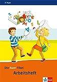 Die Auer Fibel / Ausgabe für Bayern - Neubearbeitung 2014: Die Auer Fibel / Arbeitsheft 1. Schuljahr: Ausgabe für Bayern - Neubearbeitung 2014
