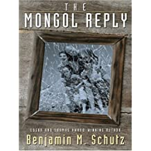 The Mongol Reply (Five Star First Edition Mystery) by Benjamin M Schutz (2005-03-07)