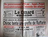 Le Canard enchaîné - n°4254 - 07/05/2002 - Chirac tente une greffe de Raffarin -