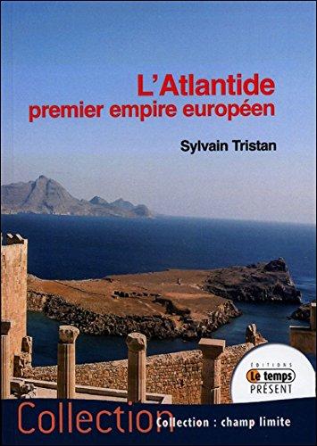 Atlantide : Premier empire européen par Sylvain Tristan
