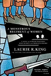A Monstrous Regiment of Women: A Novel of Suspense Featuring Mary Russell and Sherlock Holmes (A Mary Russell Mystery) by Laurie R. King (2007-10-02)