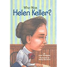 Who Was Helen Keller? by Gare Thompson (2003-08-01)