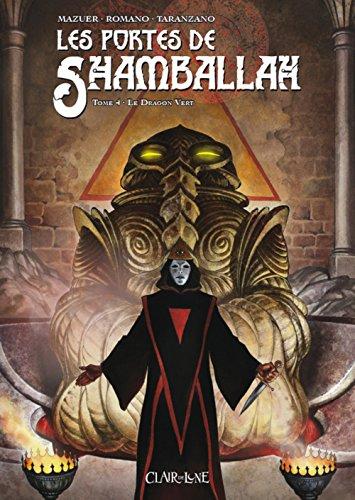 Les portes de Shamballah, Tome 4 :