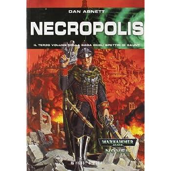 Necropolis. Gli Spettri Di Gaunt: 3