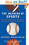 The Meaning Of Sports: Why Americans...