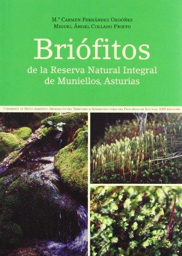 BRIOFITOS DE LA RESERVA NATURAL INTEGRAL DE MUNIELLOS, ASTUR