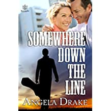 Somewhere Down the Line (English Edition)