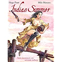 Indian Summer – Tutto ricominciò con un'estate indiana (9L) (Italian Edition)