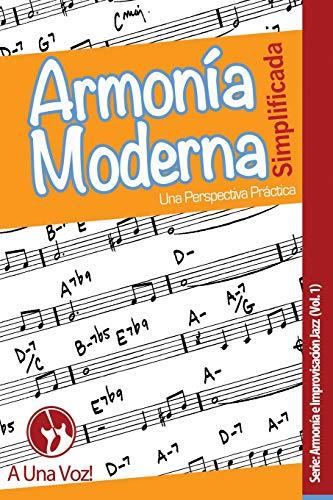 Armonía Moderna Simplificada: Una Perspectiva Práctica