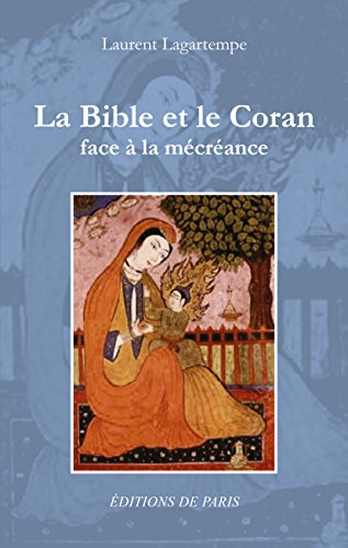 La Bible et le Coran face  la mcrance