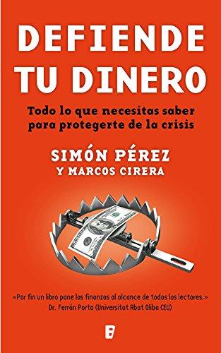 Defiende tu dinero eBook: Simón Pérez, Marcos Cirera, B de Books: Amazon.es: Tienda Kindle