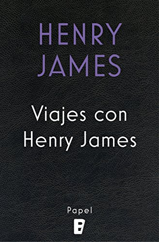 Viajes con Henry James eBook: Henry James: Amazon.es: Tienda Kindle