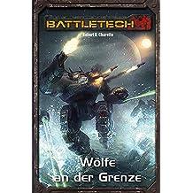 BattleTech Legenden 08: Wölfe an der Grenze