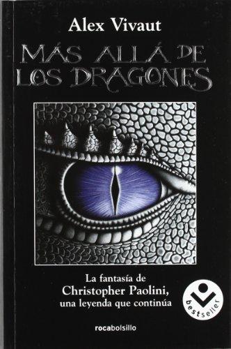 Más allá de los dragones (Rocabolsillo Bestseller) por Alex Vivaut