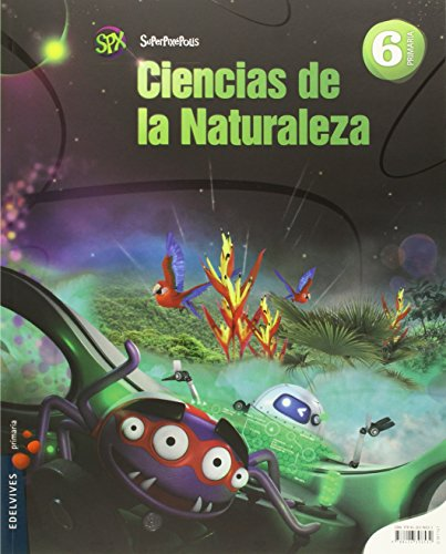 Ciencias de la Naturaleza 6º Primaria - Extremadura (Superpixépolis) - 9788426397195