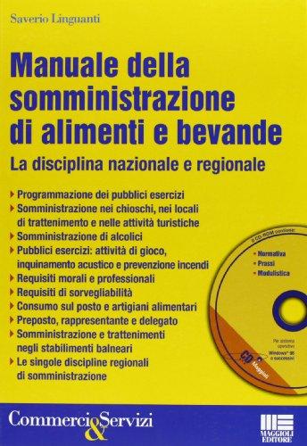 Manuale della somministrazione di alimenti e bevande. Con CD-ROM