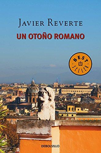 Un otoño romano (BEST SELLER) por Javier Reverte
