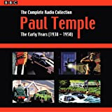 Paul Temple: The Complete Radio Collection: Volume One: The Early Years (1938-1950)