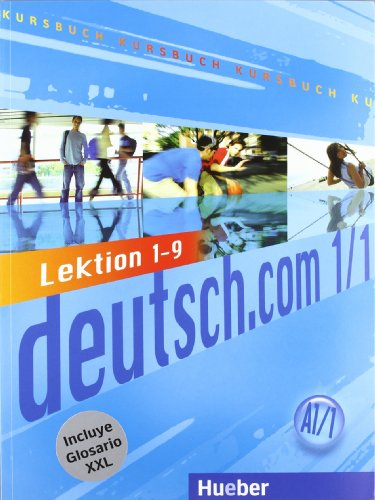DEUTSCH.COM A1.1 Kursb.+XXL(L.1-9) por Anta Kursiša