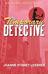 The Temporary Detective (An Isobel Spice Mystery Book 1) (English Edition)
