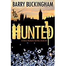 Hunted (Dave Roberts thriller Book 3)