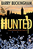 Hunted: Book III in the Dave Roberts thriller trilogy