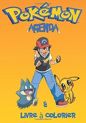 Pokemon Agenda et livre et colorier: Pokemon Agenda et livre et colorier avec 117 pages avec 58 images à colorier.