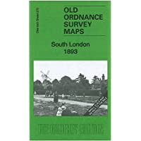 South London 1893: One Inch Sheet 270 (Old Ordnance Survey Maps - Inch to the Mile) by Richard Oliver (2011-08-10)