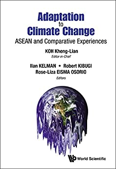 Adaptation to Climate Change:ASEAN and Comparative Experiences par [Koh, Kheng-Lian]