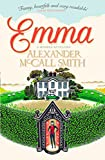 Beloved and bestselling author Alexander McCall Smith lends his delightful touch to the Austen classic, Emma.'It's comfort reading at its most soothing' IndependentPrepare to meet a young woman who thinks she knows everything.Fresh from university, E...