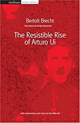 The Resistible Rise of Arturo Ui (Methuen Student Edition) (Student Editions) by Bertolt Brecht (2002-08-15)