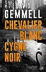 Chevalier blanc cygne noir par Gemmell