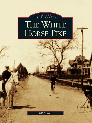 The White Horse Pike (Images of America) (English Edition) (Jersey White Auto)