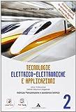 Tecnologie elettrico-elettroniche e applicazioni - Volume 2. Con Me book e Contenuti Digitali Integrativi online