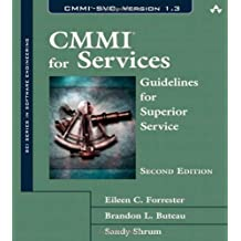 CMMI for Services: Guidelines for Superior Service (SEI Series in Software Engineering (Hardcover))