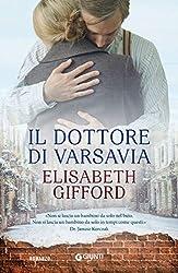 Il dottore di Varsavia (Italian Edition)
