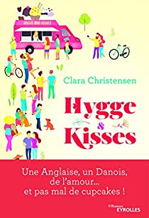Hygge & Kisses par Clara Christensen