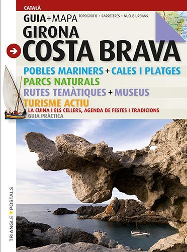 Costa Brava: Girona (Guia & Mapa)