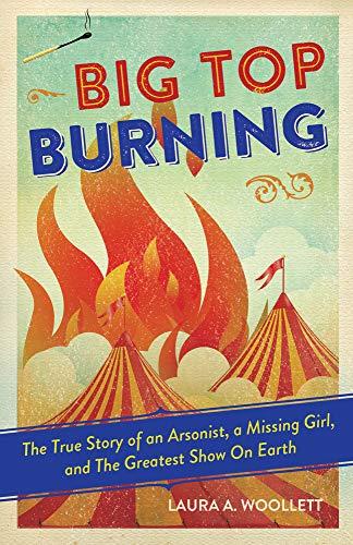 Woollett, L: Big Top Burning