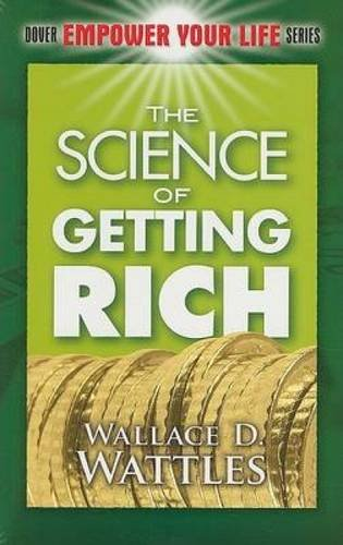 The Science of Getting Rich (Dover Empower Your Life)