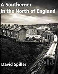A Southerner in the North of England