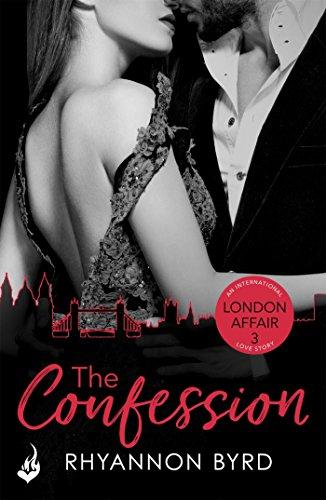 The Confession: London Affair Part 3 (London Affair: An International Love Story)