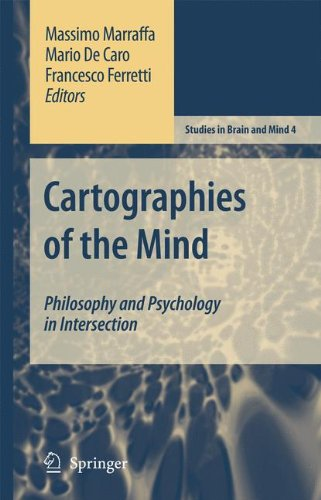 Cartographies of the Mind: Philosophy and Psychology in Intersection (Studies in Brain and Mind)