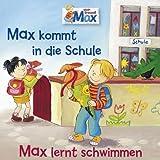 01: Max Kommt in die Schule/Max Lernt Schwimmen