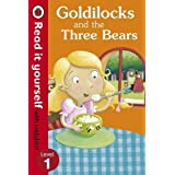 Read It Yourself Goldilocks and the Three Bears (mini Hc): Level 1