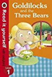 Read It Yourself Goldilocks and the Three Bears (mini Hc)