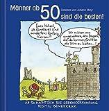 Männer ab 50 sind die besten!: Cartoon-Geschenkbuch