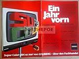 70er Jahre : GRUNDIG SUPER COLOR FARBFERNSEHER DOPPELSEITE - alte Werbung /Originalwerbung/ Printwerbung /Anzeige /Anzeigenwerbung Format 2 X 15,5 x 27,5 cm