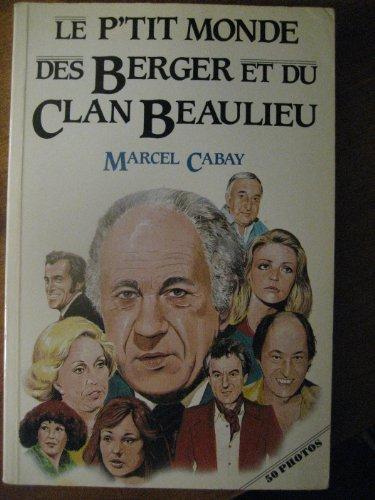 le-ptit-monde-des-berger-et-du-clan-beaulieu-collection-temoignage-french-edition